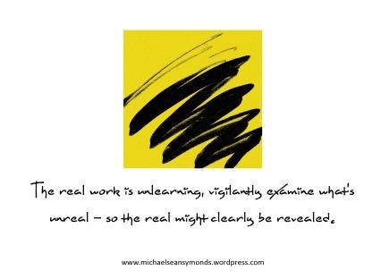 The Real Work. michael sean symonds