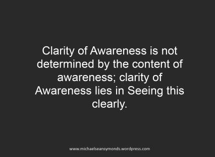 Clarity Of Awareness. michael sean symonds