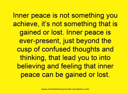 Ever Present, Inner Peace. michael sean symonds