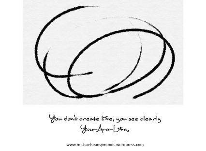 You Are Life. michael sean symonds