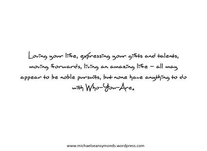 Loving Your Life. michael sean symonds