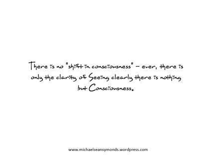 Nothing But Consciousness. michael sean symonds