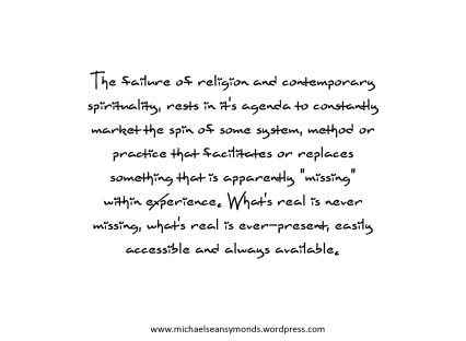 The Failure Of Religion And Contemporary Spirituality. michael sean symonds