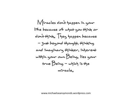 Miracles. michael sean symonds