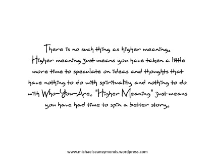 Higher Meaning.michael sean symonds