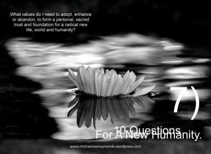 10 Questions For A New Humanity, #7