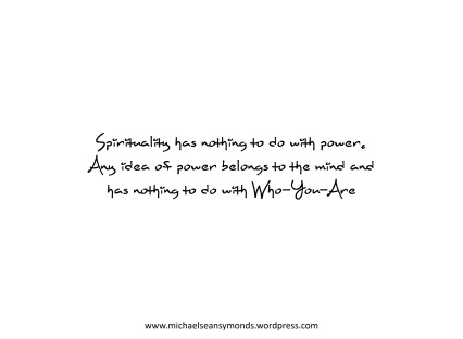 Spirituality And Power. michael sean symonds