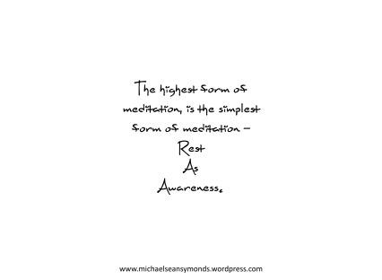 The Highest Form Of Meditation. michael sean symonds