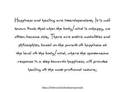 Happiness And Healing. michael sean symonds